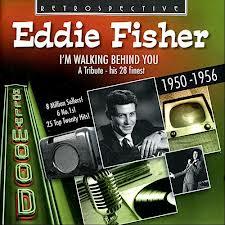 I'm Walking Behind You - Eddie Fisher