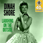 Laughing On The Outside - Dinah Shore
