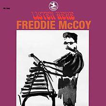 Listen Here - Freddie McCoy