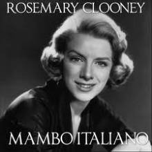 Mambo Italiano - Rosemary Clooney