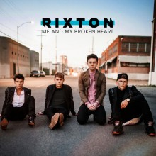 Me And My Broken Heart - Rixton