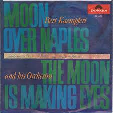 Moon Over Naples - Bert Kaempfert