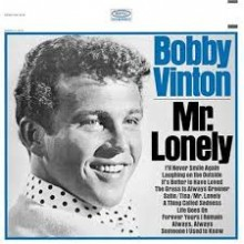 Mr. Lonely - Bobby Vinton