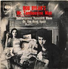 Mr. Tambourine Man - Bob Dylan
