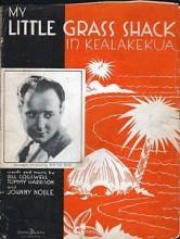 My Little Grass Shack In Kealakekua, Hawaii - Johnny Noble