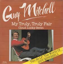 My Truly Truly Fair - Guy Mitchell