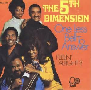 One Less Bell to Answer - The 5th Dimension