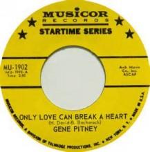 Only Love Can Break A Heart - Gene Pitney