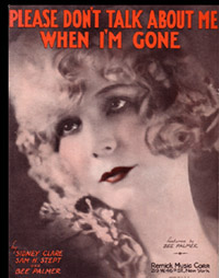 Please Don't Talk About Me When I'm Gone - Bee Palmer