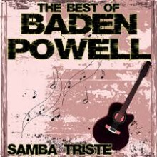 Samba Triste - Baden Powell