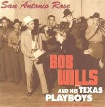 SSan Antonio Rose - Bob Wills