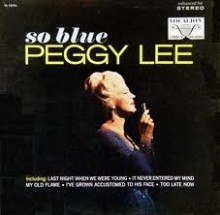 So Blue - Peggy Lee