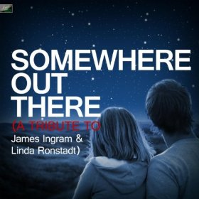 Somewhere Out There - Linda Ronstadt