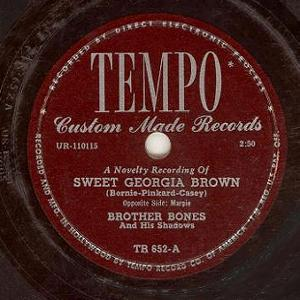 Sweet Georgia Brown - Brother Bones