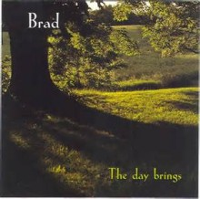 The Day Brings - Brad