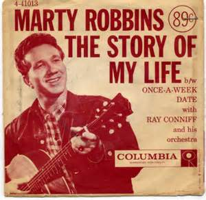 The Story Of My Life - Marty Robbins