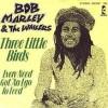 Three Little Birds - The Wailers