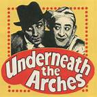 Underneath The Arches - Flanagan And Allen