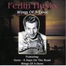 Wings Of A Dove - Ferlin Husky