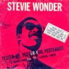 Yester-Me, Yester-You, Yesterday - Stevie Wonder