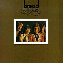 Baby I'm-A Want You - Bread