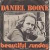 Beautiful Sunday - Daniel Boone