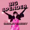Big Spender - Shirley Bassey