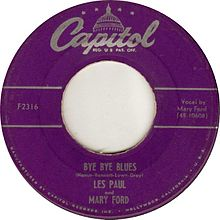 Bye Bye Blues - Les Paul And Mary Ford