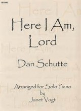 Here I Am Lord - Dan Schutte