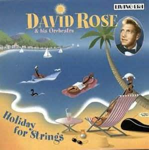 Holiday For Strings - David Rose