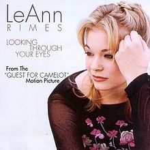 Looking Through Your Eyes - LeAnn Rimes