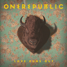 Love Runs Out - One Republic