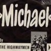 Michael - The Highwaymen