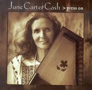Press On - June Carter Cash