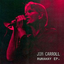 Runaway - Jim Carroll