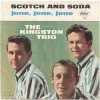 Scotch And Soda - The Kingston Trio