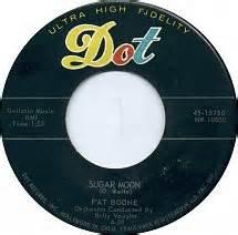 Sugar Moon - Pat Boone