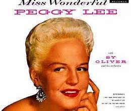 You Got To See Mamma Ev'ry Night - Peggy Lee
