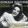 You'd Be So Nice To Come Home To - Dinah Shore