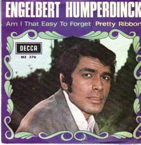 Am I That Easy To Forget - Engelbert Humperdinck