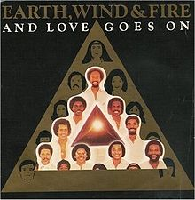 And Love Goes On - Earth, Wind & Fire