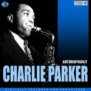 Anthropology - Charlie Parker