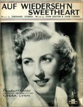 Auf Wiedersehen, Sweetheart - Vera Lynn