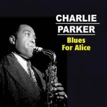 Blues For Alic- Charlie Parker