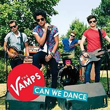 Can We Dance - The Vamps