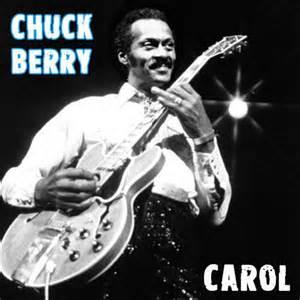 Carol - Chuck Berry