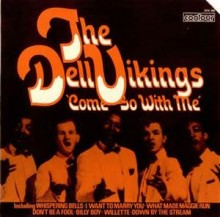 Come Go With Me - The Del-Vikings