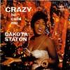Crazy He Calls Me - Dakota Staton