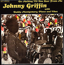 Do Nothing Till You Hear From Me - Johnny Griffin