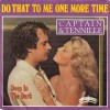 Do That To Me One More Time - Captain & Tennille